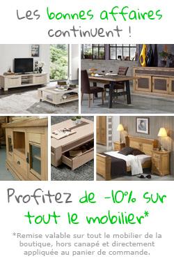 -10% sur le mobilier